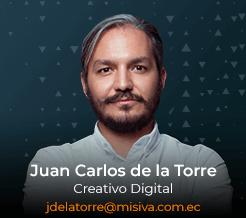 Juan Carlos de la Torre - Creativo Digital - Misiva - Ecuador