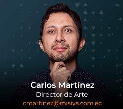 Carlos Martinez - Director de Arte - Misiva - Ecuador